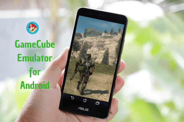 best GameCube emulators for Android smartphone