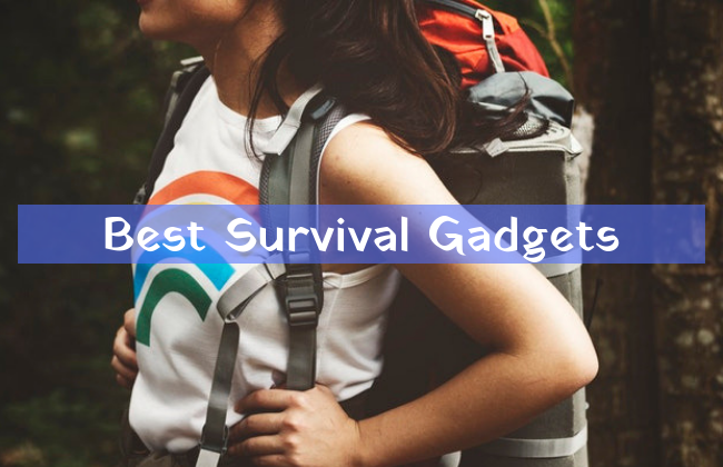 Best Survival Gadgets and Tools to use in emergency situations
