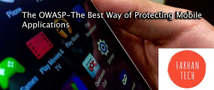 The-OWASP-The-Best-Way-of-Protecting-Mobile-Applications