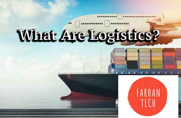 What Are Logistics?